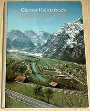 Glarner Heimatbuch - LAND UND VOLK - Kanton Klarus - HC von 1980