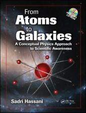 From Atoms to Galaxies: A Conceptual Physics Approach to Scientific Awareness, H