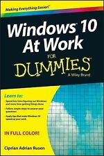 Windows 10 at Work for Dummies by Ciprian Rusen (2015, Paperback)