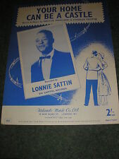 RARE SHEET MUSIC-LONNIE SATTIN YOUR HOME CAN BE A CASTLE WRITTEN HECTOR MARCHESE