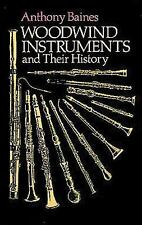 Woodwind Instruments and Their History Dover Books on Music