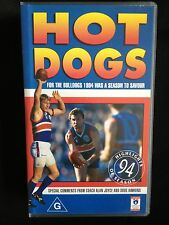 HOT DOGS ~ 4 THE BULLDOGS 1994 WAS A SEASON TO SAVOUR~ FOOTSCRAY~ AFL~ VHS VIDEO