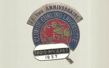 1957 Trois-Rivieres, Quebec  ''25th Anniversary''  Curling Club pin