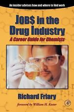 Jobs in the Drug Industry: A Career Guide for Chemists