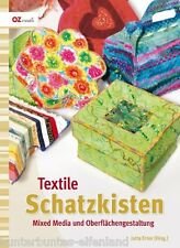 Textile Schatzkisten * Schachteln Kisten Kästchen Boxen * OZ Verlag