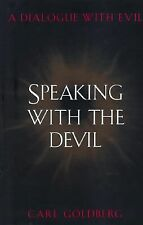 Speaking with the Devil: A Dialogue with Evil