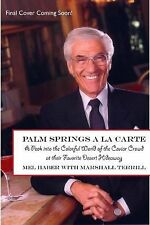 Mel Haber - Palm Springs A La Carte (2008) - Used - Trade Cloth (Hardcover)
