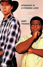 Stranger in a Strange Land: Encounters in the Disunited States, Younge, Gary, 15