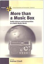 More Than a Music Box: Radio Cultures and Communities in a Multi-Media World