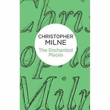 The Enchanted Places (Bello), By Milne, Christopher,in Used but Acceptable condi