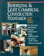 Residential & Light Commercial Construction Standards: The All-In-One, Authorit