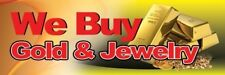 WE BUY GOLD AND JEWELRY VINYL BANNER SIGN - 3' X 8'
