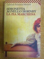 SIMONETTA AGNELLO HORNBY - LA ZIA MARCHESA - UNIVERSALE ECONOMICA FELTRINELLI 07