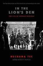 In the Lion's Den : The Life of Oswald Rufeisen by Nechama Tec (2008, Paperback)