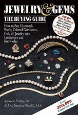 Jewelry & Gems the Buying Guide: How to Buy Diamonds, Pearls, Colored -ExLibrary