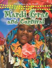 Mardi Gras and Carnival by Molly Aloian (2009, Paperback)