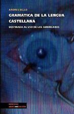 Gramática de la lengua castellana destinada al uso de los americanos (Memoria-l