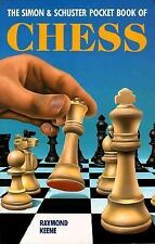 The Simon & Schuster Pocket Book of Chess by Keene, Raymond, Good Book