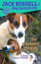 The Kitnapped Creature (Jack Russell: Dog Detective)-ExLibrary