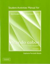 Student Activities Manual for Atando cabos: Curso intermedio de español