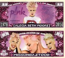 PINK - Alecia Beth Moore Million Dollar Novelty Money