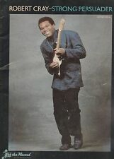 LIVRE PARTITION - Robert Cray - Strong Persuader - guitar + vocal - année 1987