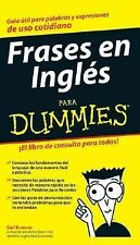 Frases en Ingles para Dummies (Spanish Edition)