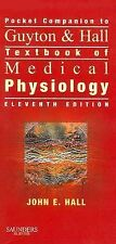 Pocket Companion to Guyton & Hall Textbook of Medical Physiology, 11e