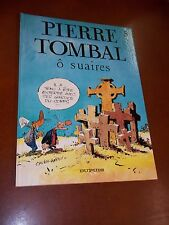 "BD / CAUVIN & HARDY ""Pierre Tombal. 5 - Ô suaires"" (1988) Edition originale"