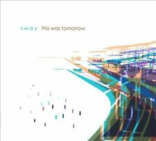 This Was Tomorrow [Digipak] * by Sway (CD, Jun-2011, Saint Marie) (1B)