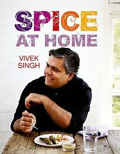 NEW! Spice At Home by Vivek Singh (ISBN: 9781472910905)