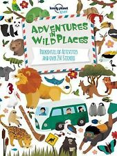 Lonely Planet Kids Ser.: Adventures in Wild Places : Packed Full of...