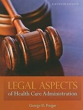 Legal Aspects Of Health Care Administration Pozgar, George D. Books-Good Conditi