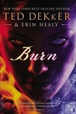 Burn by Ted Dekker