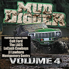 Mud Digger Vol. 4 NEW CD Colt Ford The LACS LoCash Cowboys