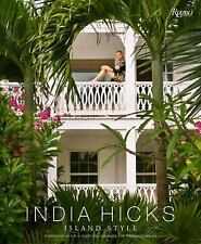 ISLAND STYLE [9780847845064] - INDIA HICKS (HARDCOVER) NEW