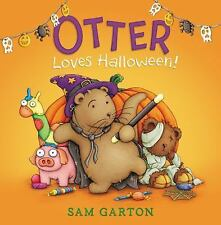 Otter Loves Halloween! by Sam Garton (2015, Hardcover)