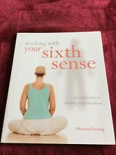 Working With: Your Sixth Sense: Practical Ways to Develop Your Intuition and Tra