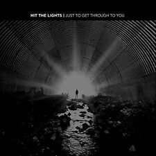 Hit the Lights - Just to Get Through to You [New CD]