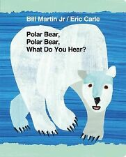 Polar Bear, Polar Bear, What Do You Hear? by Bill, Jr. Martin (2012, Board Book)