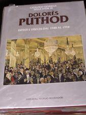 DOLORES PUTHOD CATALOGO GENERALE DELLE OPERE 2 VOLUMI 1948-1999-GIORGIO MONDADOR