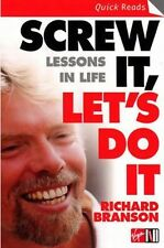 SCREW IT LETS DO IT: LESSONS IN LIFE - RICHARD BRANSON