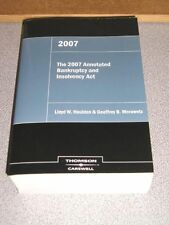 2007 Annotated Bankruptcy and Insolvency Act ~ NEW