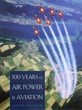 100 Years of Air Power & Aviation (Centennial of Flight Series, No. 5)-ExLibrary