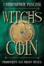 NEW - The Witch's Coin: Prosperity and Money Magick