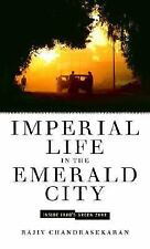 Imperial Life in the Emerald City: Inside Iraq's Green Zone Chandrasekaran, Raj