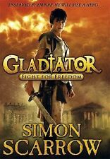 Simon Scarrow Gladiator: Fight for Freedom Very Good Book