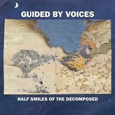 Guided by Voices - Half Smiles of the Decomposed CD NEW SEALED GBV