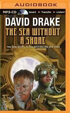 Rcn: The Sea Without a Shore 10 by David Drake (2015, MP3 CD, Unabridged)