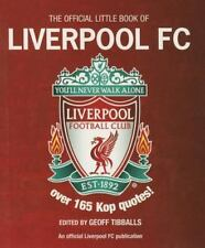 The Little Book of Liverpool FC: Over 185 Kop Quotes! (The Little Book of...